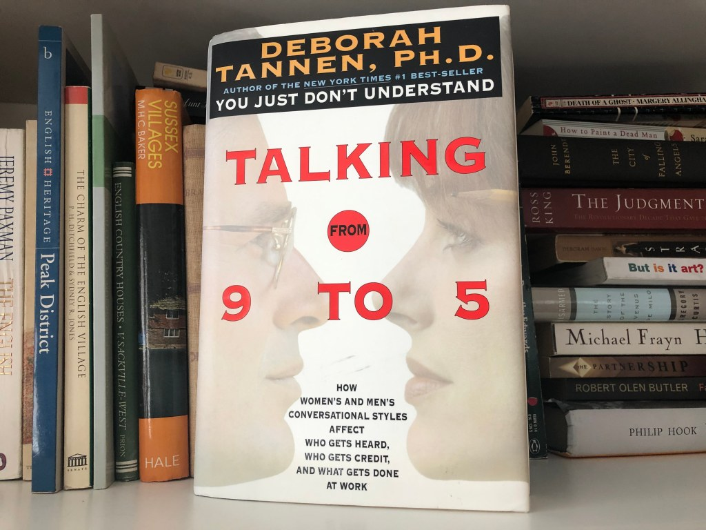 Picture of the cover of Dr. Deborah Tannen's book, Talking From 9 to 5